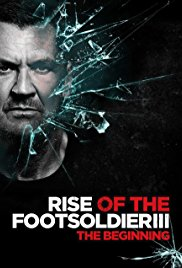Watch Rise of the Footsoldier 3 Online Free 2017 Putlocker
