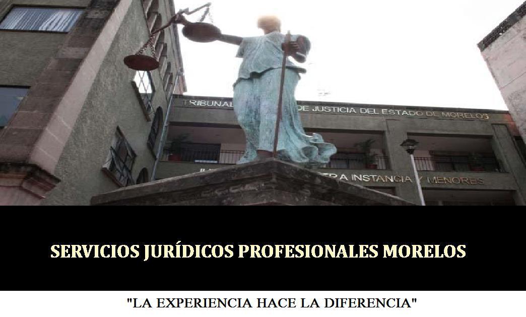 SERVICIOS JURÍDICOS PROFESIONALES MORELOS
