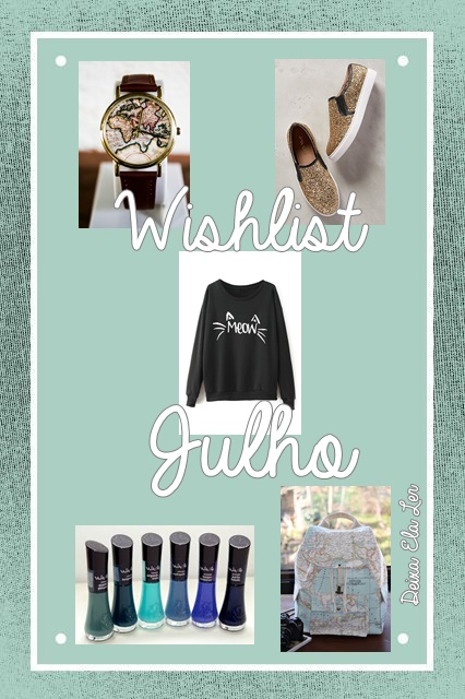 Wishlist | Julho