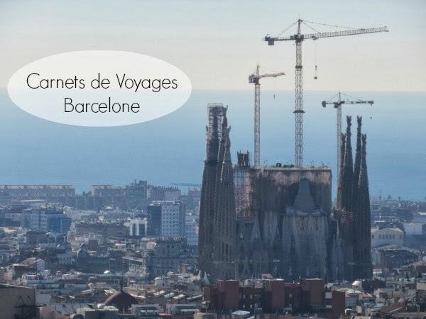 Carnet de Voyages: Barcelone