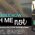 RELEASE DAY BLITZ: TOUCH ME NOT by Apryl Baker