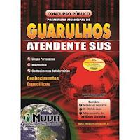 Concurso Atendente do SUS Guarulhos SP 2013: edital, inscrição, apostila...