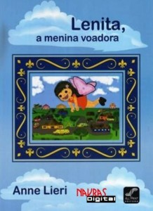 Lenita, a menina voadora- Anne Lieri