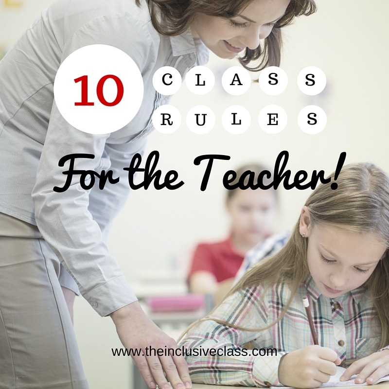 the inclusive class 10 class rules for the teacher