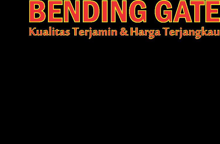 BENDING GATE