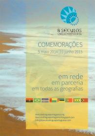Comemorações dos 8 Séculos           da Língua Portuguesa