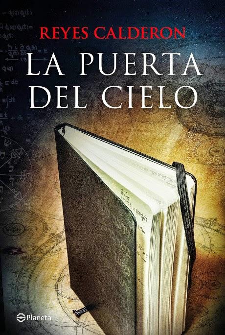 LIBRO - La puerta del cielo : Reyes Calderón (Editorial Planeta - 17 ...