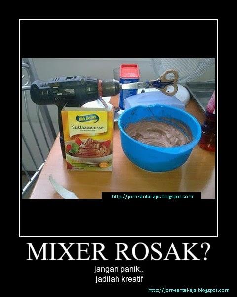 MIXER ROSAK?