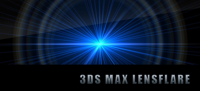 lensflare effects in 3ds max,3ds max effects,3ds max tutorial,lensflare effects,latest 3ds max tutorial,autodesk tutorial