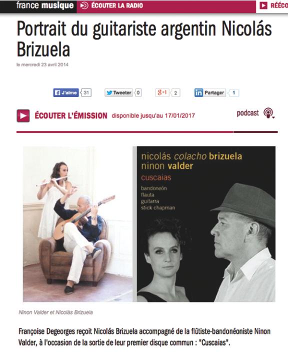 http://www.francemusique.fr/emission/couleurs-du-monde/2013-2014/portrait-du-guitariste-argentin-nicolas-brizuela-04-23-2014-22-30
