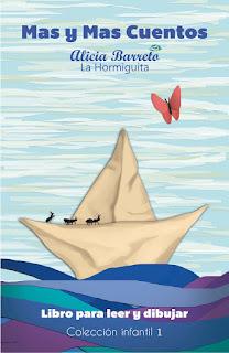 """""""Mas y mas cuentos"""" de Alicia Barreto La Hormiguita"""