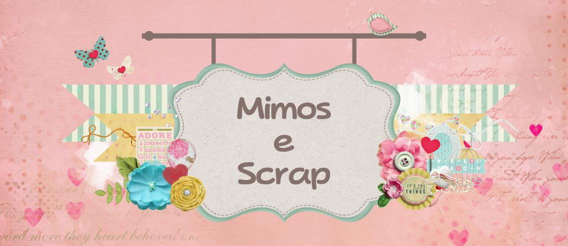 Mimos e Scrap
