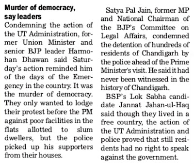 Satya Pal Jain, former MP and National Chairman of the BJP's Committee on Legal Affairs, condemned the detention of hundreds of residents of Chandigarh by the police ahead of the Prime Minister's visit.