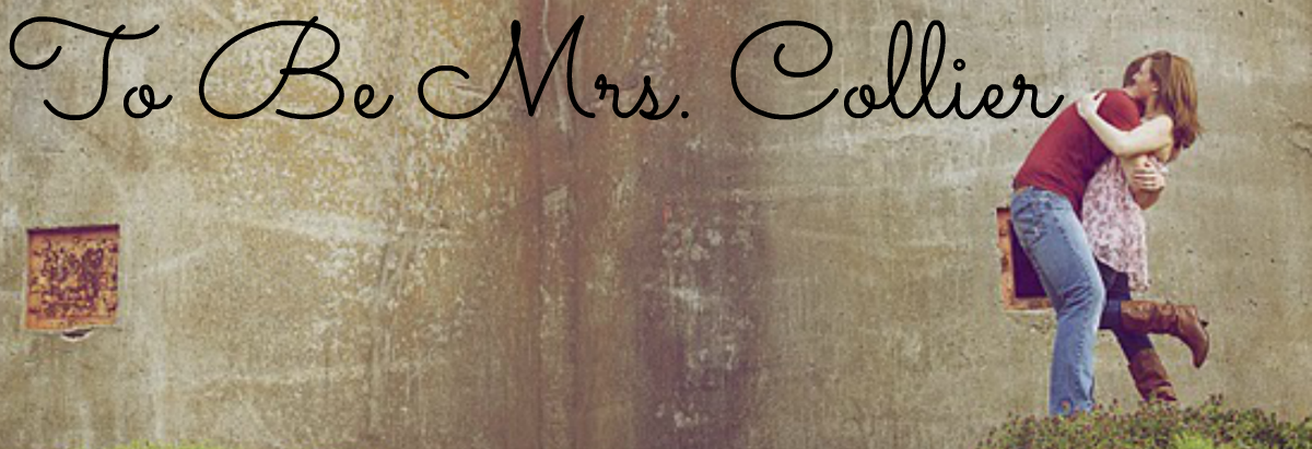 To Be Mrs. Collier