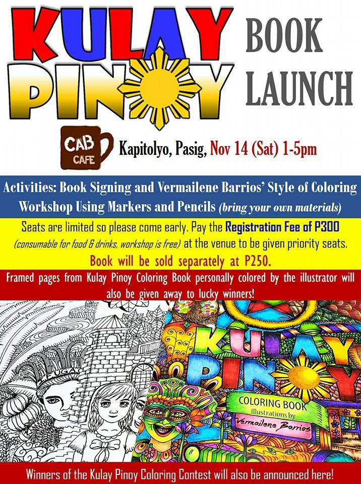 Tomorrow November 14 2015 Will Be Vermailene Barrios Kulay Pinoy Coloring Book For Adults Launch At Cab Cafe Kapiltoyo Pasig Starting From 1PM 5PM
