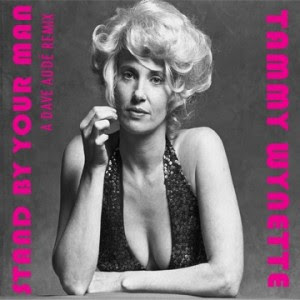 Tammy Wynette - \'Stand By Your Man\' (Dave Aude Remixes) 2012 Hi-NRG Disco Dance House NEW!