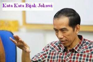 Kata Kata Bijak Jokowi