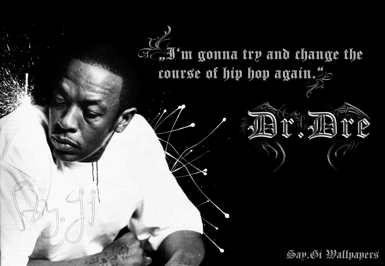 http://4.bp.blogspot.com/-Rtbwm8L6UWw/TzFNx4Mej3I/AAAAAAAABVg/qbIC_La1hAM/s1600/dr+dre+hip+hop+wallpaper.jpg