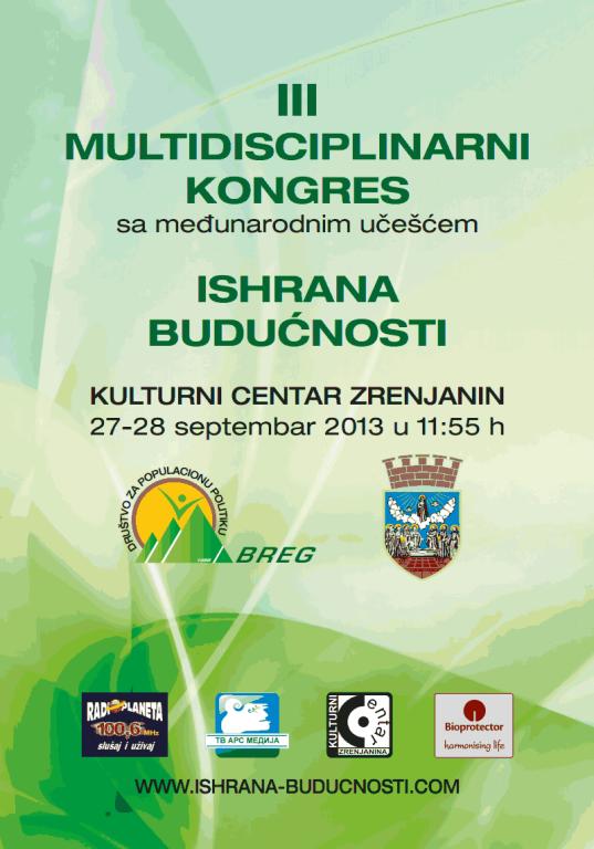 """III multidisciplinarni kongres """"Ishrana budućnosti"""""""