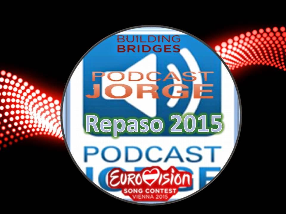 Repaso 2015 --> Primera Semifinal Eurovisión 2015