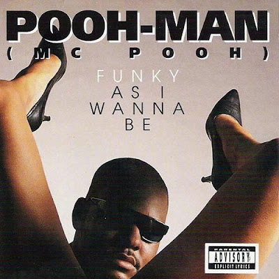 Pooh-Man – Funky As I Wanna Be (CD) (1992) (FLAC + 320 kbps)