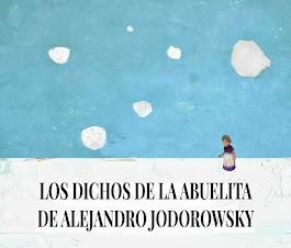 Nubes De Dichos De La Abuelita De Alejandro Jodorowsky