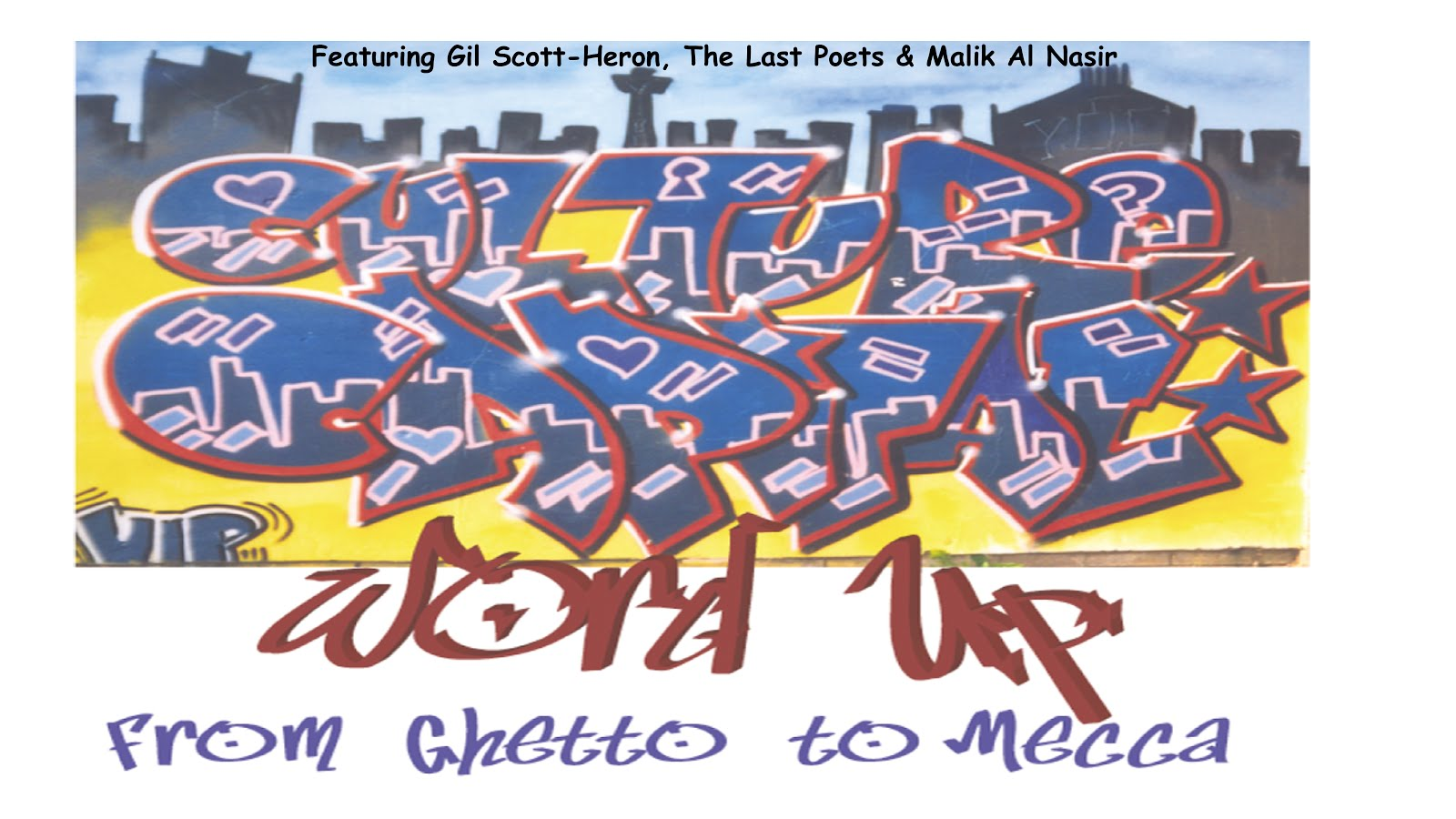 Word Up:  From Ghetto to Mecca