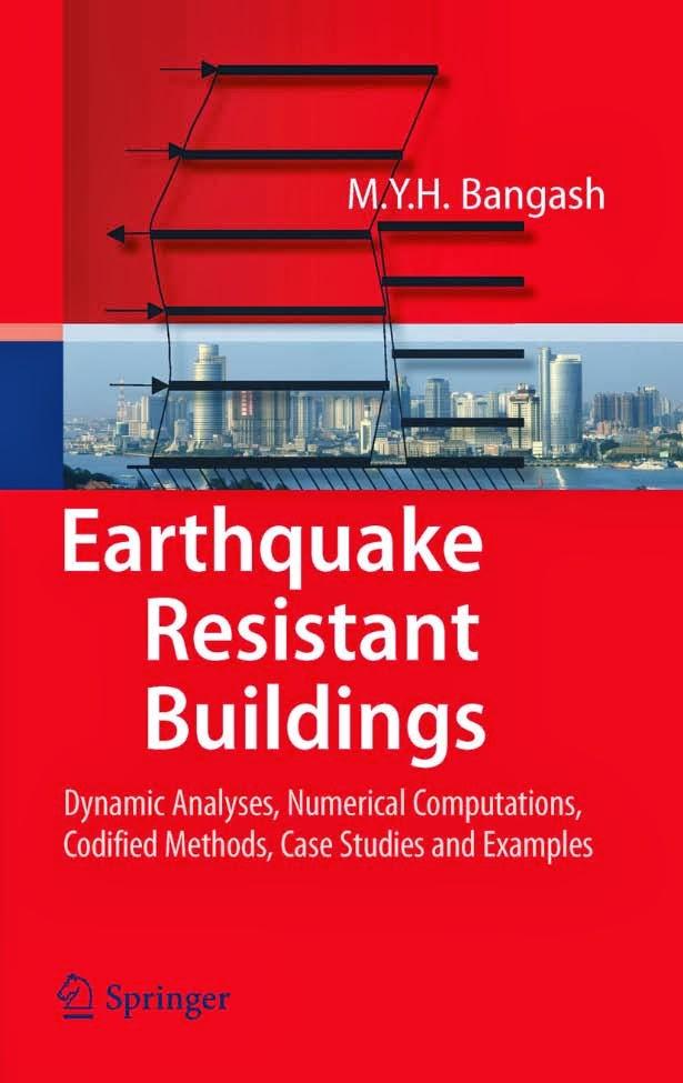 Book: Earthquake Resistant Buildings by M.Y.H Bangash