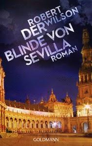 http://www.randomhouse.de/Presse/Taschenbuch/Der-Blinde-von-Sevilla-Roman/Robert-Wilson/pr442815.rhd?pub=4000&men=783&mid=5
