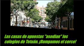 """Las casas de apuestas """"asedian"""" los colegios de Tetuán. ¡Rompamos el cerco!"""