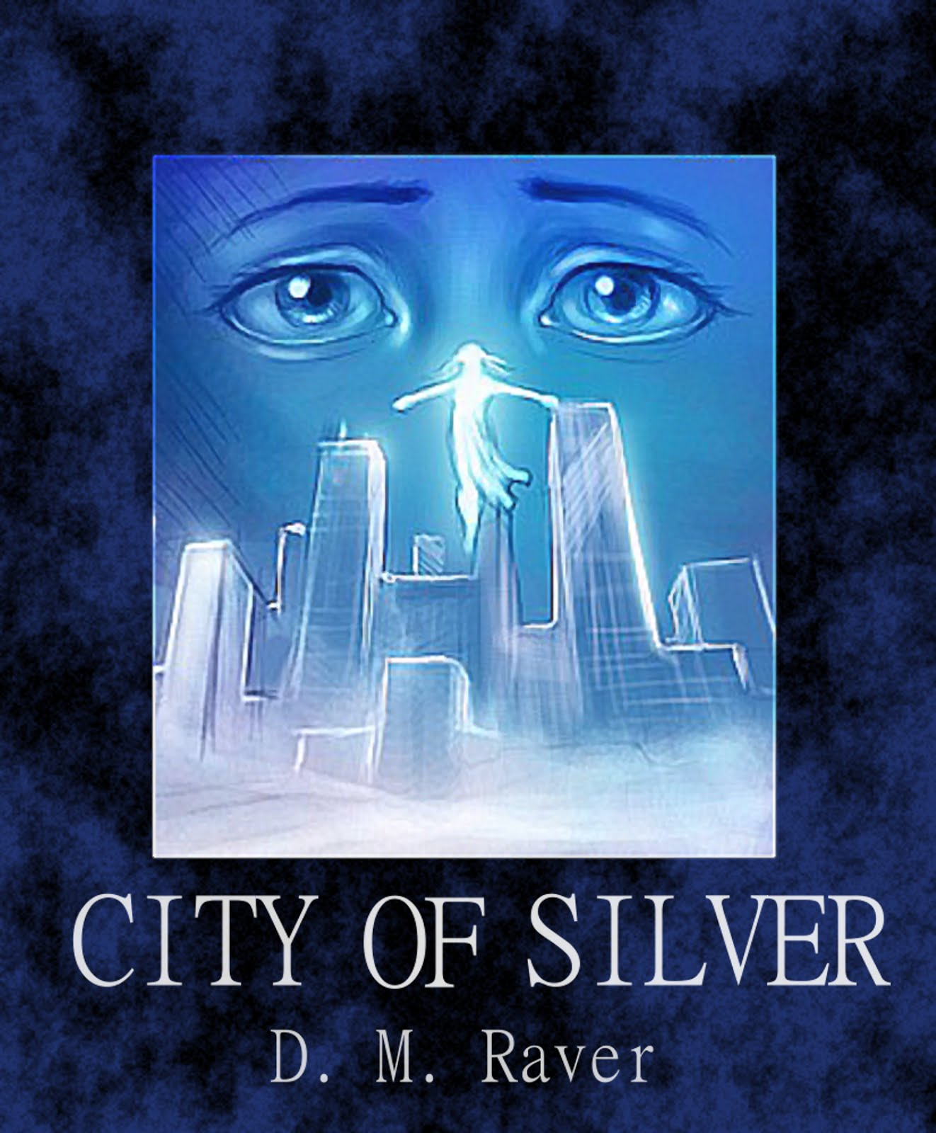 Novella: CITY OF SILVER