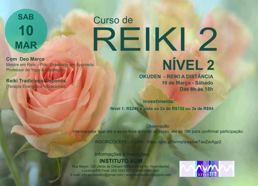 CURSO DE REIKI - NÍVEL 2, com Deo Marco