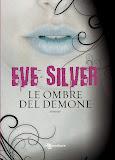 """Anteprima: """"Le ombre del demone"""" di Eve Silver"""