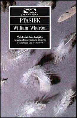 """William Wharton - """"Ptasiek"""""""
