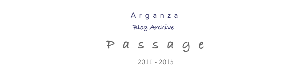 Passage -- Arganza Blog Archive