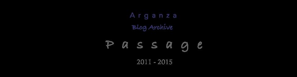 Passage -- Arganza Blog Archive
