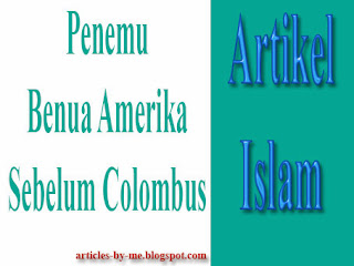 Penemu Benua Amerika Sebelum Colombus