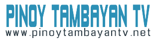 Pinoy Tambayan at PinoyTambayanTV.Net