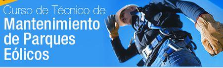 Curso de Mantenimiento de Parques Eólicos: Técnicos Mantenimiento Aerogeneradores