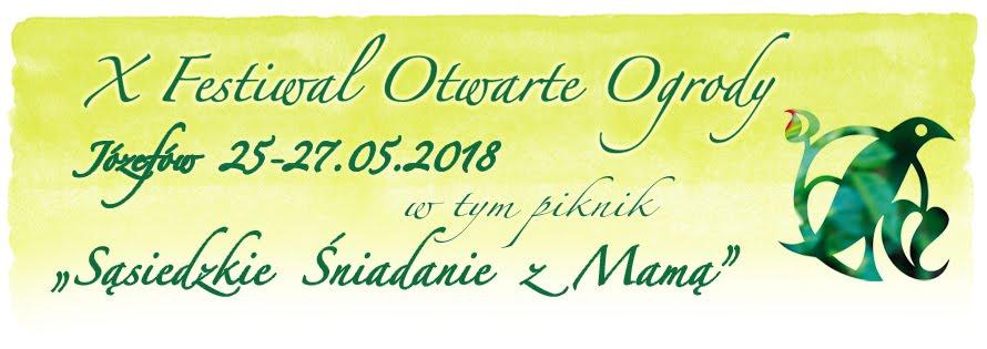 Festiwal Otwarte Ogrody Józefów 2018