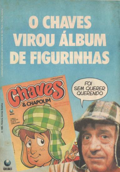 Anúncio impresso do álbum de Figurinhas do Chaves em 1990.