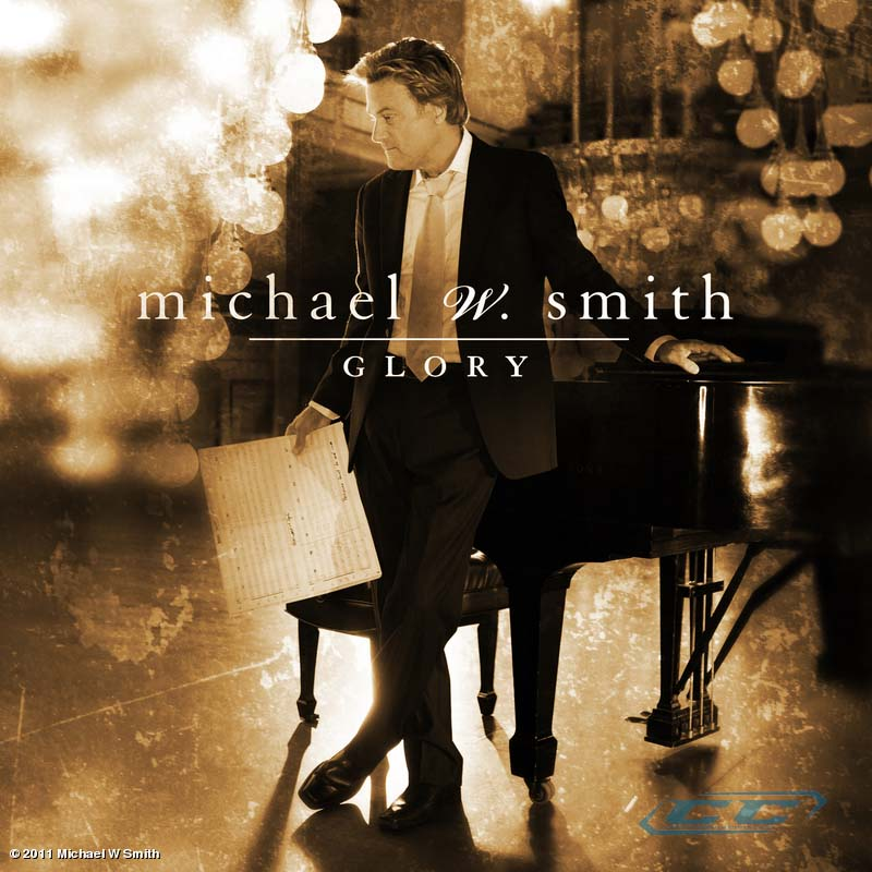 Michael W. Smith - Glory 2011 English Christian Instrumental Album
