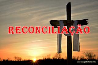 Reconciliação: Um plano que lida com a separação de Deus