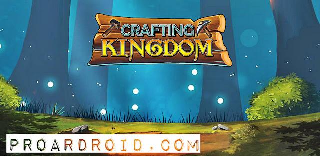لعبة Crafting Kingdom v1.19.209 كاملة AJYFUF5.jpg