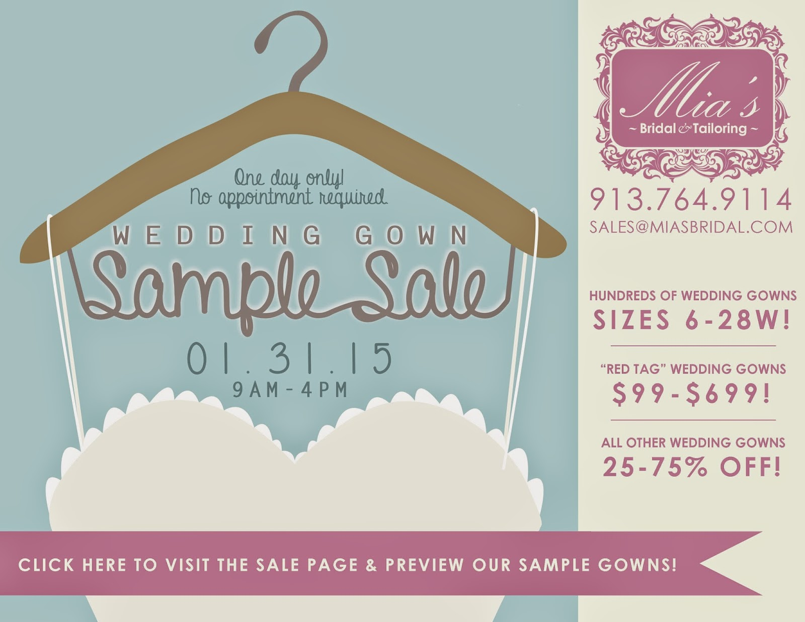 Click here to visit our Sale Page & preview the sample gowns!