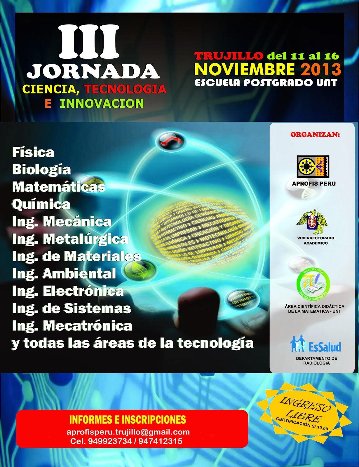 3° JORNADA DE CIENCIA, TECNOLOGÍA E INNOVACIÓN APROFIS PERÚ 2013