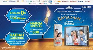Samsung Galaxy Ramadhan Promo Hingga 26 Juli 2015