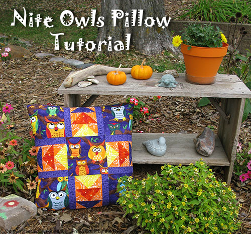 Nite Owls Pillow Tutorial by Connie Kresin Campbell