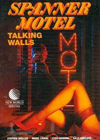 Talking Walls AKA Spanner Motel (1987)