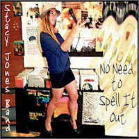 Stacy Jones Band - No Need to Spell It Out